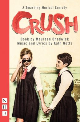 Crush Published Libretto - Nick Hern Books